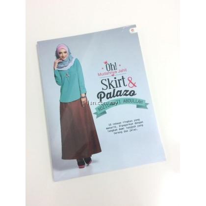 Oh! Mudahnya Jahit Skirt & Palazo